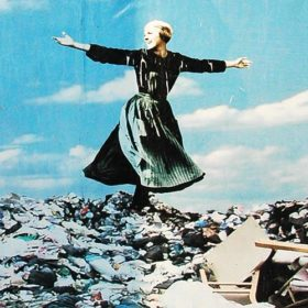 The Hills are Alive with the Sound of Rubbish