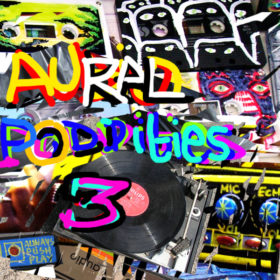Aural pOddities Collage by
