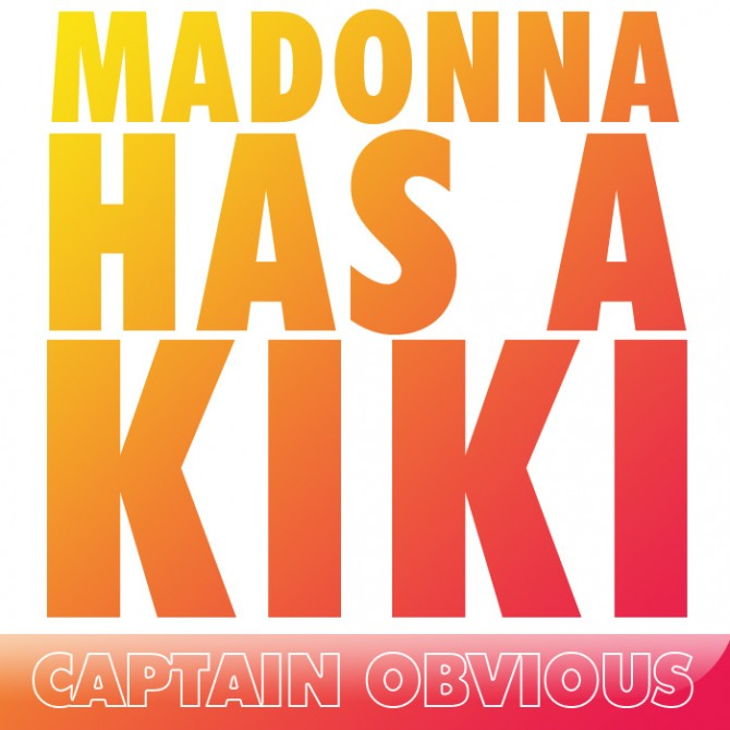 Madonna Has A Kiki cover