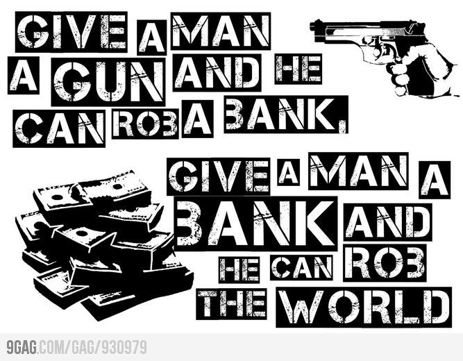 Give a man a gun - 9gag